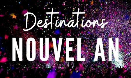 Idee Pour Passer Le Reveillon Du Jour De L An.Le Top Destination Nouvel An 2020 Ou Passer Le Reveillon